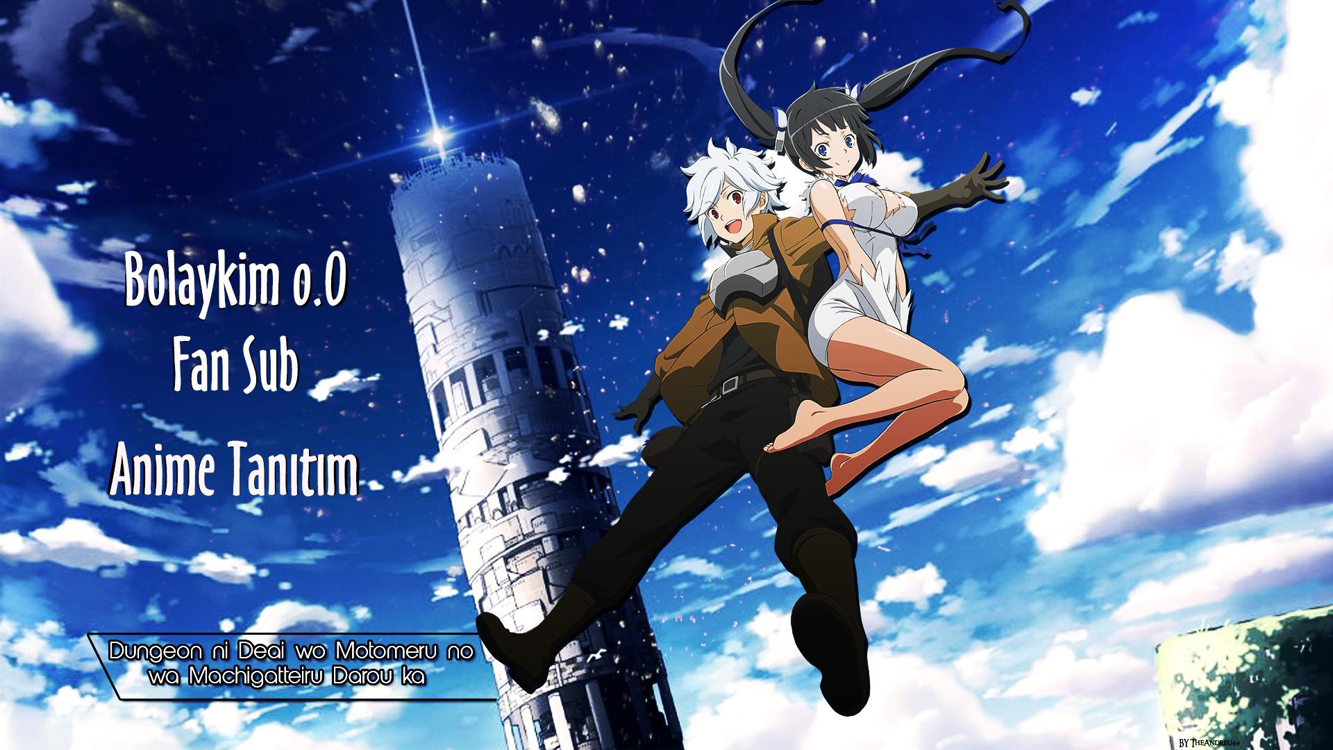 Danmachi – Anime Tanıtım