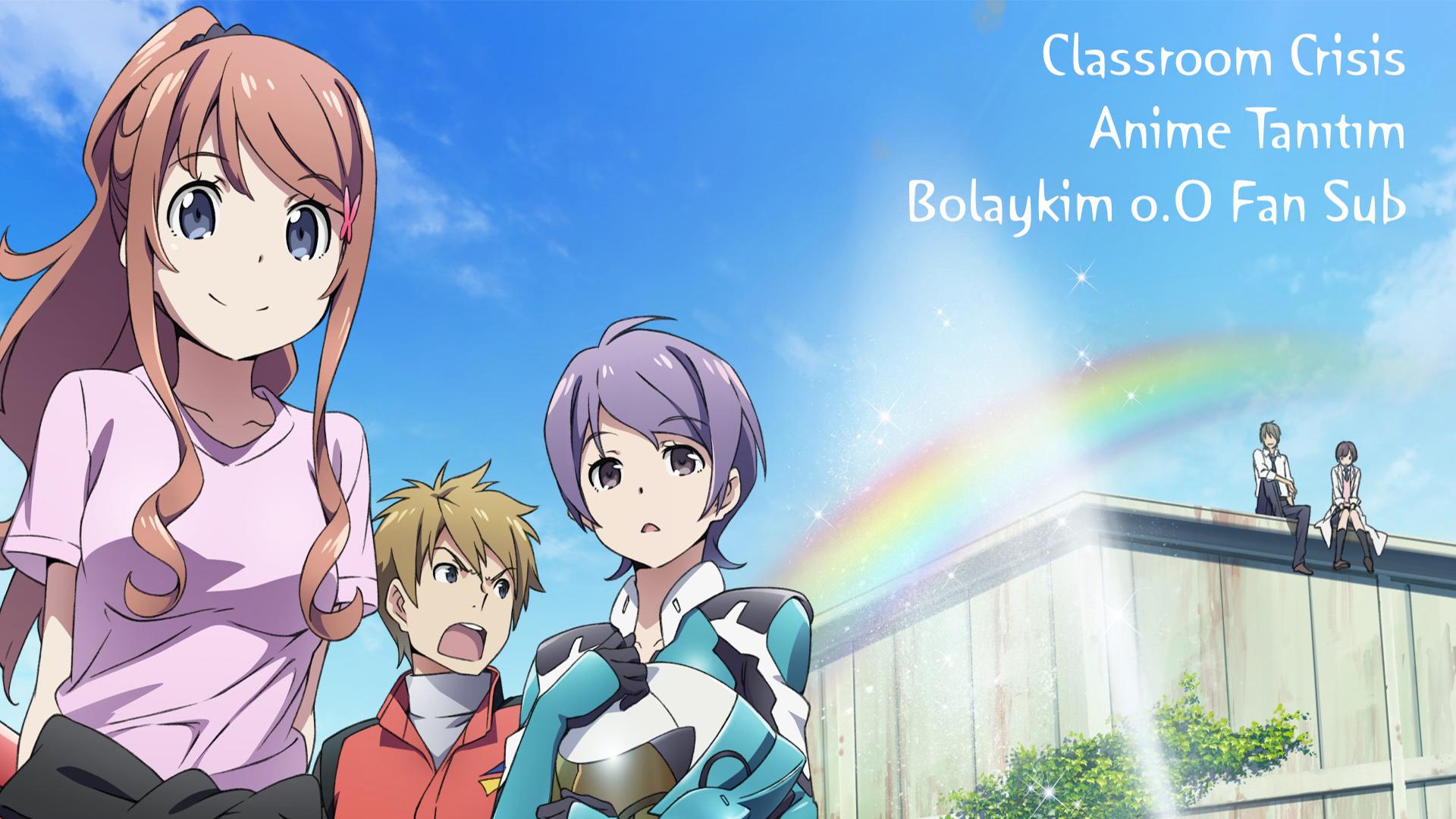 Classroom☆Crisis – Anime Tanıtım