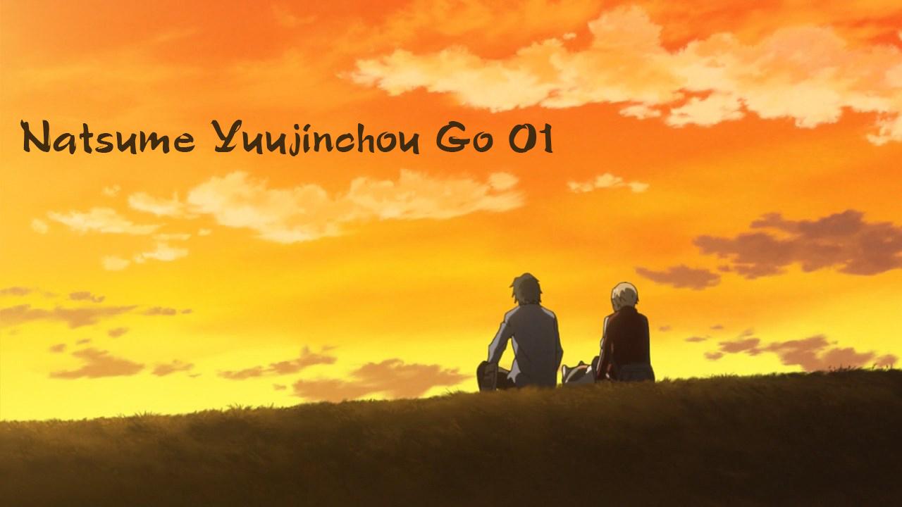 Natsume Yuujinchou Go 01 – TR Sub
